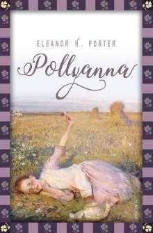 Eleanor H. Porter: Pollyanna, Buch
