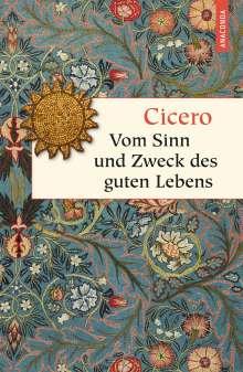 Marcus Tullius Cicero: Vom Sinn und Zweck des guten Lebens, Buch