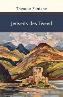 Theodor Fontane: Jenseits des Tweed, Buch