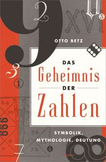 Otto Betz: Das Geheimnis der Zahlen, Buch