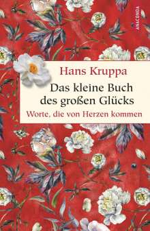 Hans Kruppa: Das kleine Buch des großen Glücks, Buch
