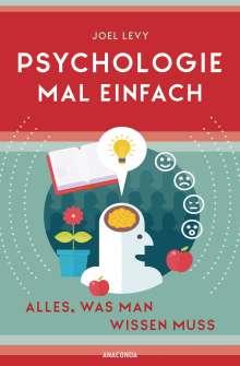 Joel Levy: Psychologie mal einfach (für Einsteiger, Anfänger und Studierende), Buch