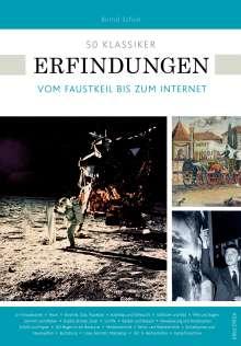 Bernd Schuh: 50 Klassiker Erfindungen, Buch