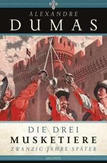 Alexandre Dumas: Die drei Musketiere - 20 Jahre später, Buch