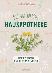 Marie d'Hennezel: Die natürliche Hausapotheke, Buch