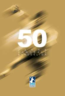Arnulf Beckmann: 50 Jahre Handball-Bundesliga, Buch