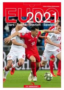 Ulrich Kühne-Hellmessen: Euro 2021, Buch