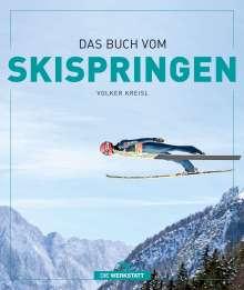 Volker Kreisl: Das Buch vom Skispringen, Buch