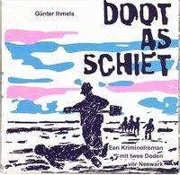 Günter Ihmels: Doot as Schiet, CD