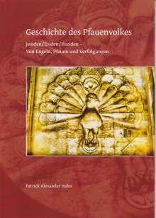 Patrick Alexander Hahn: Geschichte des Pfauenvolkes, Buch