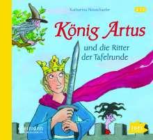 Katharina Neuschaefer: König Artus und die Ritter der Tafelrunde, 2 CDs