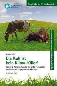 Anita Idel: Die Kuh ist kein Klimakiller!, Buch