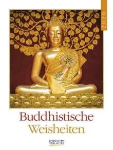 Buddhistische Weisheiten 2020, Diverse