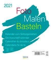 Foto-Malen-Basteln Bastelkalender weiß groß 2021, Kalender