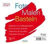 Foto-Malen-Basteln Bastelkalender quer weiß 2021, Kalender