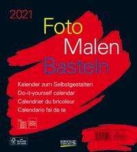Foto-Malen-Basteln Bastelkalender schwarz 2021, Kalender