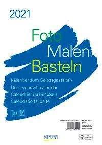 Foto-Malen-Basteln Bastelkalender A4 weiß 2021, Kalender