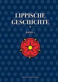 Lippische Geschichte. Band 01 und 02, Buch