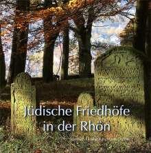 Gerhild Elisabeth Birmann-Dähne: Jüdische Friedhöfe in der Rhön, Buch
