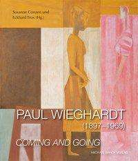 Paul Wieghardt (1897-1969) - Coming and Going, Buch