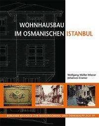 Johannes Cramer: Wohnhausbau im osmanischen Istanbul, Buch