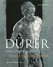 Reinhard Bröker: Dürer und die Männer, Buch