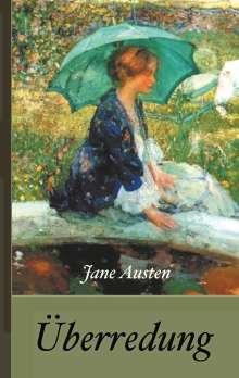 Jane Austen: Jane Austen: Überredung, Buch