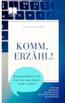 Lillian Hagen: Komm, erzähl!, Buch