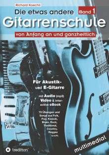 Richard Koechli: Die etwas andere Gitarrenschule (Band 1), Buch