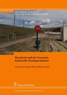 Russland und/als Eurasien: Kulturelle Konfigurationen, Buch