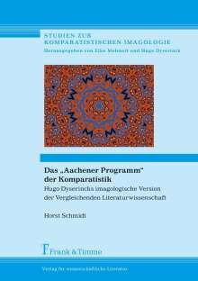 """Horst Schmidt: Das """"Aachener Programm"""" der Komparatistik, Buch"""