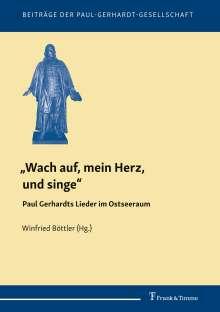 """""""Wach auf, mein Herz, und singe"""", Buch"""