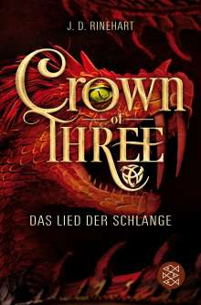 J. D. Rinehart: Crown of Three - Das Lied der Schlange (Bd. 2), Buch