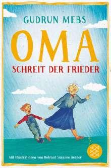 Gudrun Mebs: Oma!, schreit der Frieder, Buch