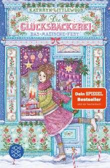 Kathryn Littlewood: Die Glücksbäckerei - Das magische Fest, Buch