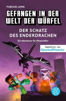 Fabian Lenk: Gefangen in der Welt der Würfel. Der Schatz des Enderdrachen. Ein Abenteuer für Minecrafter, Buch