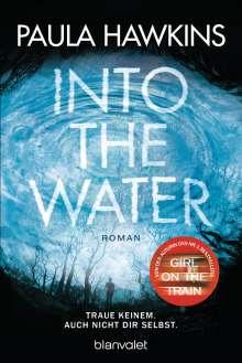 Paula Hawkins: Into the Water - Traue keinem. Auch nicht dir selbst., Buch