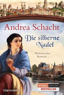 Andrea Schacht: Die silberne Nadel, Buch