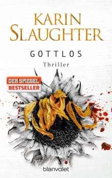 Karin Slaughter: Gottlos, Buch