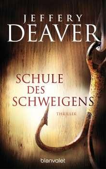 Jeffery Deaver: Schule des Schweigens, Buch