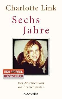 Charlotte Link: Sechs Jahre, Buch