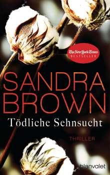 Sandra Brown: Tödliche Sehnsucht, Buch