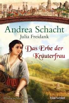 Andrea Schacht: Das Erbe der Kräuterfrau, Buch