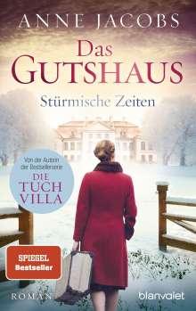 Anne Jacobs: Das Gutshaus - Stürmische Zeiten, Buch