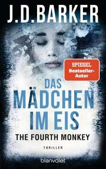 J. D. Barker: The Fourth Monkey - Das Mädchen im Eis, Buch