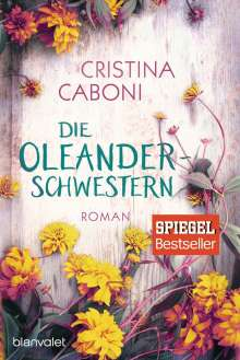 Cristina Caboni: Die Oleanderschwestern, Buch