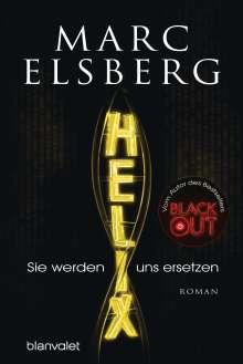 Marc Elsberg: HELIX - Sie werden uns ersetzen, Buch