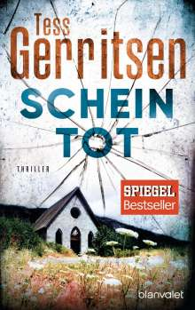 Tess Gerritsen: Scheintot, Buch