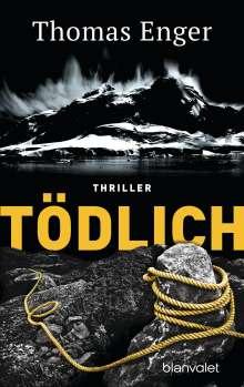 Thomas Enger: Tödlich, Buch