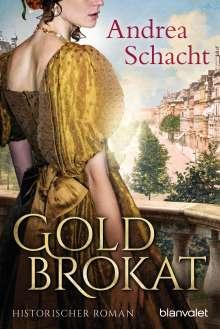Andrea Schacht: Goldbrokat, Buch